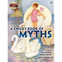A Child's Book of Myths: Includes a Read-and-Listen CD