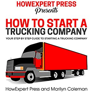 How to Start a Trucking Company Audiobook