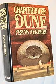 Chapterhouse: Dune by Herbert, Frank(April…