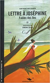 Book Lettre a Josephine Fables des Iles (French Edition)