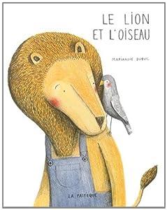 """Afficher """"Le Lion et l'Oiseau"""""""
