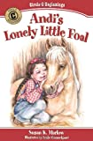 Andi's Lonely Little Foal, Susan K. Marlow, 0825441854