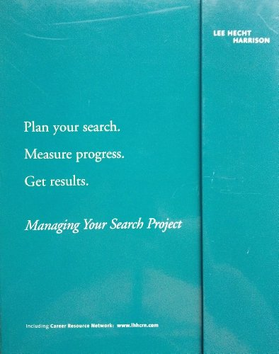 MANAGING YOUR SEARCH PROJECT (6 ITEMS): 1. Assess Opportunity 2. Implement Search 3. Manage Transition 4. Career Profile 5. Search Project Organizer 6. Forms
