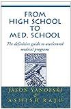 From High School to Med School, Jason Yanofski and Ashish Raju, 0738818615