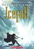 Icefall, Matthew J. Kirby, 0606314989