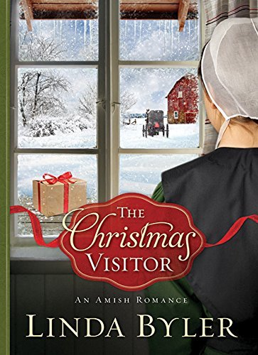 The Christmas Visitor: An Amish Romance by [Byler, Linda]