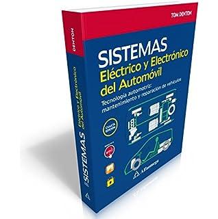 SISTEMAS Eléctrico y Electrónico del Automóvil - Tecnología automotriz: mantenimiento y reparación de vehículos