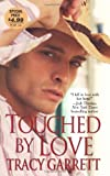 Touched by Love, Tracy Garrett, 1420101013