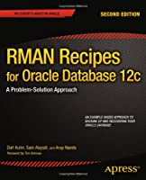 RMAN Recipes for Oracle Database 12c, 2nd Edition Front Cover