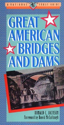 Great American Bridges and Dams