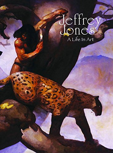 (Jeffrey Jones: A Life in Art Signed & Numbered Limited Edition)