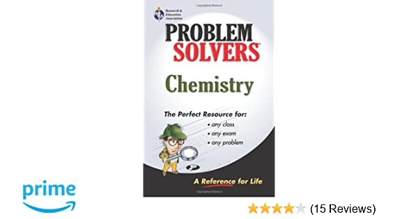 Chemistry Problem Solver Problem Solvers Solution Guides