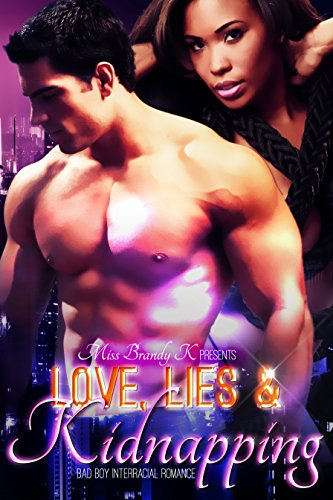 Search : Love, Lies & Kidnapping (Bad Boy Interracial Romance)
