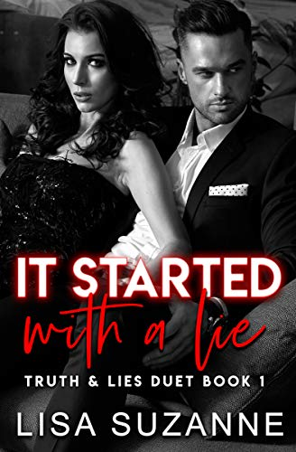 It Started with a Lie (Truth and Lies Duet Book 1)