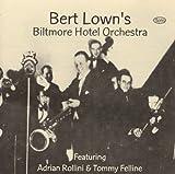 Bert Lown's Biltmore Hotel Orchestra 1929-1933 by Bert Lown (1997-02-04)