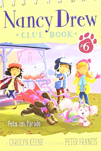 Pets on Parade (Nancy Drew Clue Book) ()