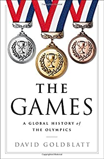 Book Cover: The Games: A Global History of the Olympics