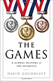 Image of The Games: A Global History of the Olympics