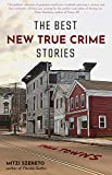 The Best New True Crime Stories: Small Towns (History, Forensic Psychology, Criminology, For Fans of The Undoing Project, The Psychopath Test) - Kindle edition by Szereto, Mitzi. Health, Fitness & Dieting Kindle eBooks @ Amazon.com.