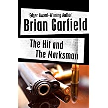 The Hit and The Marksman (Five Star First Edition Mystery)