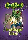 Grasshopper Glitch (S.W.I.T.C.H.)