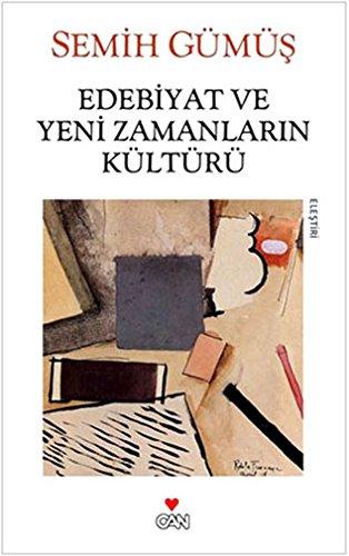 Download Edebiyat ve Yeni Zamanlarin Kulturu pdf epub