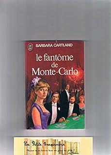 Le fantôme de Monte-Carlo, Cartland, Barbara