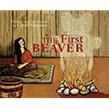 The First Beaver (Coastal Spirit Tales)