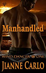 Manhandled (Wind Dancer Book 1)