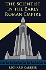 The Scientist in the Early Roman Empire Paperback