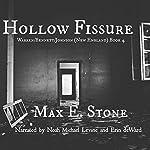 Hollow Fissure: Warren/Bennett/Johnson: New England, Book 4 | Max E. Stone