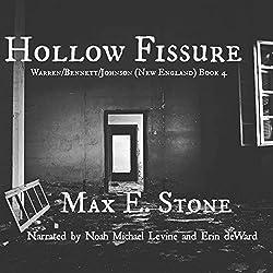 Hollow Fissure: Warren/Bennett/Johnson: New England, Book 4