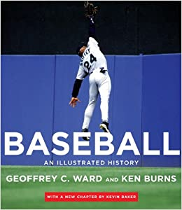 com baseball an illustrated history  com baseball an illustrated history 9780375711978 geoffrey c ward ken burns kevin baker books