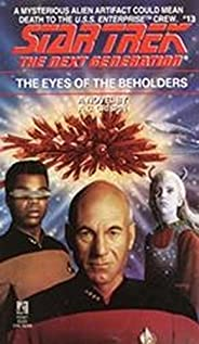 The Eyes of the Beholders (Star Trek: The Next Generation Book 13)