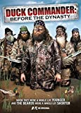 Duck Commander: Before The Dynasty [DVD]