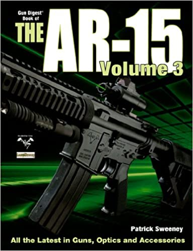 Book The Gun Digest Book of the A.R.-15 Volume 3