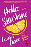 Hello, Sunshine: A Novel