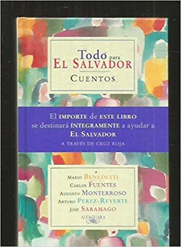 Todo para El Salvador (Spanish Edition) (Spanish) 5th Edition