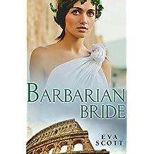 Barbarian Bride (Romancing the Romans)