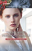 THE MIDWIFE'S PREGNANCY MIRACLE (CHRISTMAS MIRACLES IN MATERNITY)
