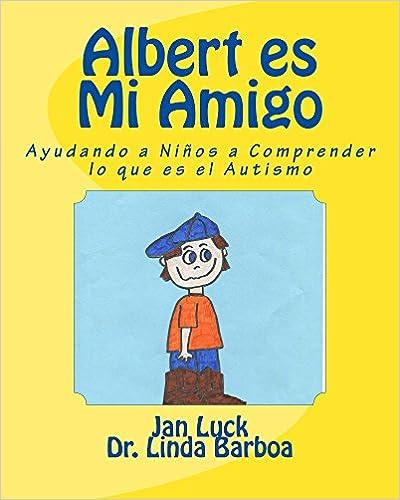 Albert es Mi Amigo (Helping Children Learn nº 4)