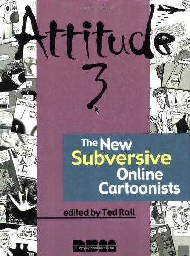 Download Attitude 3: The New Subversive Online Cartoonists PDF