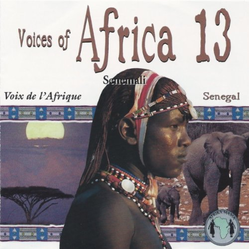 Senemali - Voices Of Africa 13 Senegal