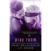 Play Room: A Society X Novel