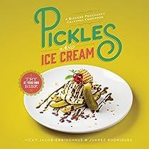 PICKLES AND ICE CREAM: A BIZARRE PREGNANCY CRAVINGS COOKBOOK