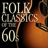 Folk Classics Of The 60s