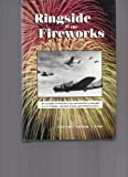 img - for Ringside At The Fireworks book / textbook / text book