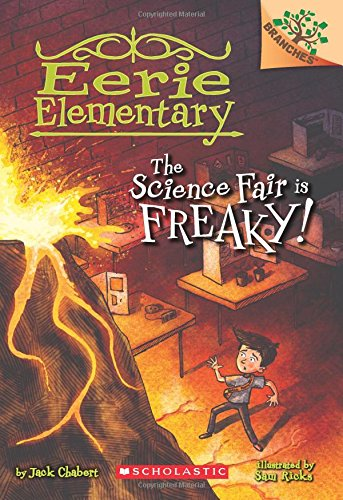 Halloween Science Projects 5th Grade (The Science Fair is Freaky! A Branches Book (Eerie Elementary)