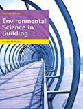 Environmental Science in Building (Building and Surveying Series)