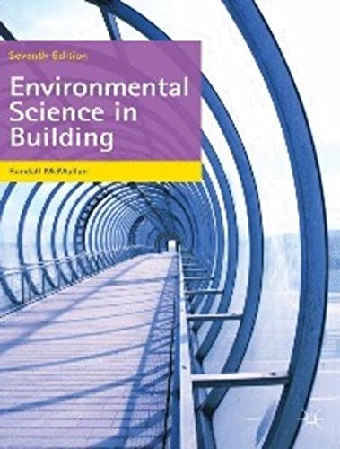 Environmental Science in Building (Building and Surveying Series) by Palgrave